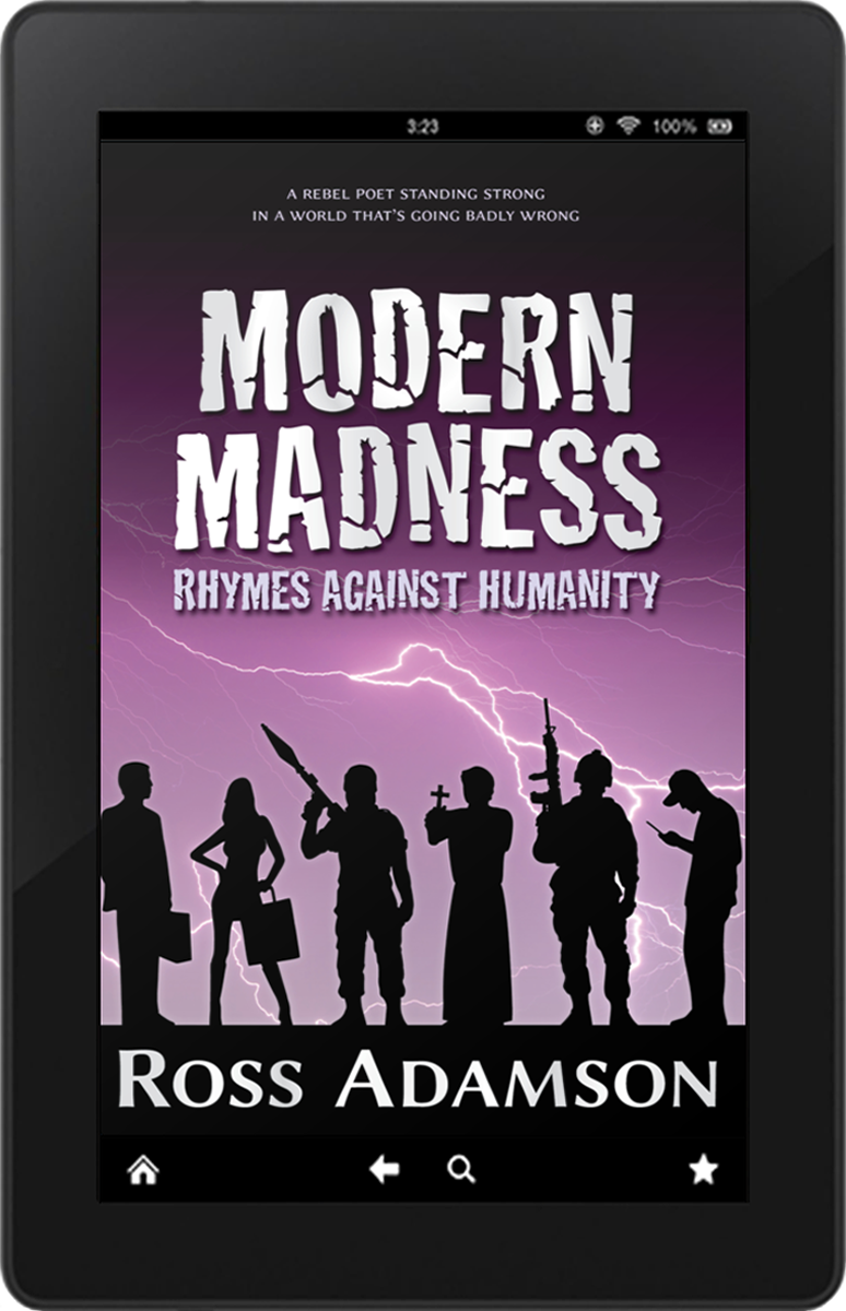 Front cover image of the poetry collection Modern Madness: Rhymes Against Humanity, by poet Ross Adamson – e-book edition