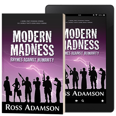 Modern Madness: Rhymes Against Humanity poetry collection by Ross Adamson